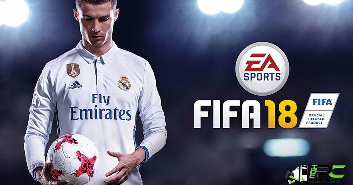 FIFA 18 Crack 2018 Updated Full Setup For Pc Free Download